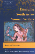 Jussawalla and Weagel - Emerging South Asian Women Writers